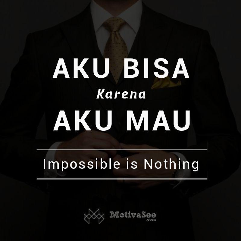 aku-bisa-karena-aku-mau-impossible-is-nothing.jpg.jpg